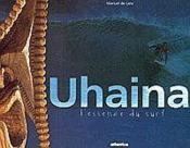 Uhaina Lessence Du Surf - Couverture - Format classique