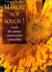 Mangez Vos Soucis! - Couverture - Format classique