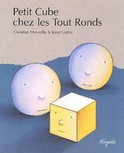 Petit Cube Chez Les Tout-Ronds - Couverture - Format classique