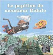 Le papillon de monsieur Bidule - Intérieur - Format classique