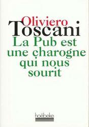 La Pub Est Une Charogne Qui Nous Sourit - Intérieur - Format classique