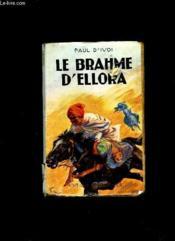 Le Brahme D Ellora. - Couverture - Format classique