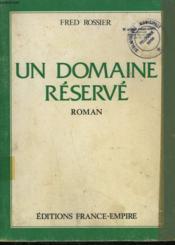 Un Domaine Reserve. - Couverture - Format classique