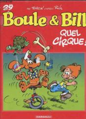 Vente  Boule & Bill T.29 ; quel cirque !  - Laurent Verron - Jean Roba - Collectif