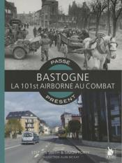 Vente  Passé-présent ; Bastogne ; la 101st airbone au combat  - Forty Simon - Smith/Forty - Stephen Smith - Simon Forty