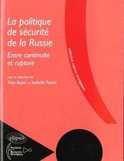 La Politique De Securite De La Russie Entre Continuite Et Rupture - Intérieur - Format classique
