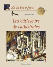 Batisseurs De Cathedrales (Les) - Couverture - Format classique