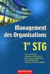 Management des organisations ; STG, 1ere année ; manuel de l'élève - Couverture - Format classique