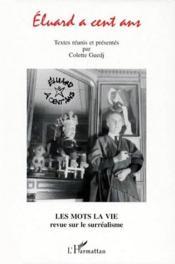 Mots la vie t.10 ; Eluard a cent ans - Couverture - Format classique