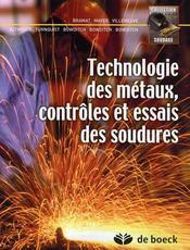 Technologie Des Metaux, Controles Et Essais Des Soudures - Intérieur - Format classique