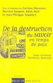De la destruction du savoir en temps de paix - Intérieur - Format classique