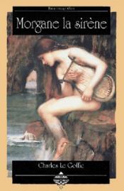 Morgane La Sirene. - Couverture - Format classique