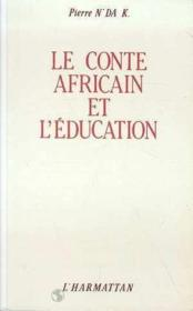 Le conte africain et l'éducation - Couverture - Format classique