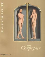 Terrain N.31 ; Un Corps Pur - Couverture - Format classique