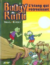 Boogy et Rana t.1 ; l'étang qui rétrecissait - Intérieur - Format classique