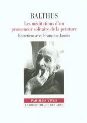 Balthus. les meditations d'un promeneur solitaire - Intérieur - Format classique