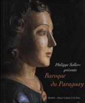 Baroque Du Paraguay - Couverture - Format classique