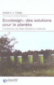 Ecodesign : des solutions pour la planète ; l'aventure du new alchemy institute - Intérieur - Format classique