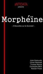 Morphéïne ; 5 nouvelles sur le sommeil - Couverture - Format classique