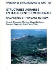 Structures agraires en Italie centro-méridionale. Cadastres et paysages ruraux. - Intérieur - Format classique