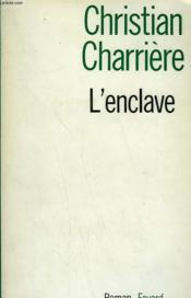 L'Enclave. - Couverture - Format classique