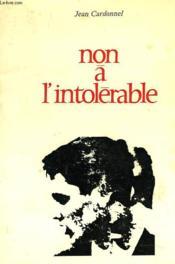 Non A L'Intolerable - Couverture - Format classique