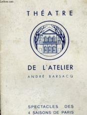 Theatre De L'Atelier Andre Basacq - Couverture - Format classique