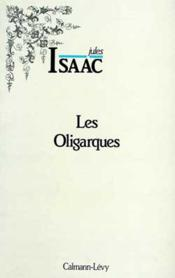 Les oligarques  - Jules Isaac