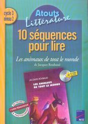 10 séquences pour lire ; les animaux de tout le monde ; cycle 3, niveau 2 - Intérieur - Format classique