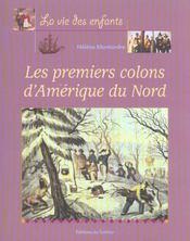 Premiers Colons D'Amerique Du Nord (Les) - Intérieur - Format classique