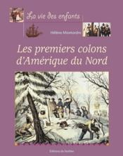 Premiers Colons D'Amerique Du Nord (Les) - Couverture - Format classique