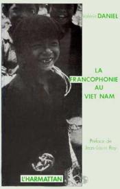 Francophonie au Viet Nam - Couverture - Format classique