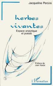 Herbes Vivantes ; Espace Analytique Et Poesie - Intérieur - Format classique