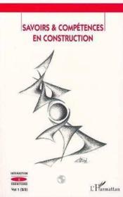 Savoirs & Competences En Construction - Couverture - Format classique