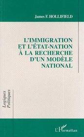 L'immigration et l'Etat-nation à la recherche d'un modèle national - Intérieur - Format classique