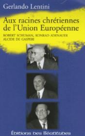 Racines Chretiennes De L'Union Europeenne - Couverture - Format classique