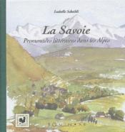 La Savoie ; promenades littéraires dans les Alpes - Couverture - Format classique