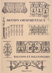 Motifs ornementaux ; balcons et balustrades - Couverture - Format classique