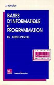 Bases d'informatique et programmation en turbo pascal - Couverture - Format classique