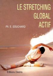 Le stretching global actif - Couverture - Format classique