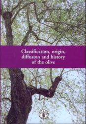 Classification origin diffusion and history of the olive - Couverture - Format classique