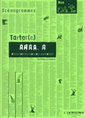 Aaaa.a ; Afrique, Amerique, Asie, ailleurs. arbre – TARTAR(E)
