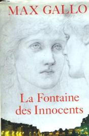 La Fontaine Des Innocents. - Couverture - Format classique