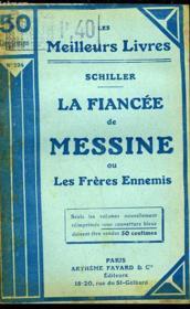 La Fiancee De Messine Ou Les Freres Ennemis - Couverture - Format classique