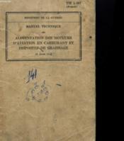 Manuel Technique - Alimentation Des Moteurs D'Aviation En Carburant Et Dispositif De Graissage - Couverture - Format classique