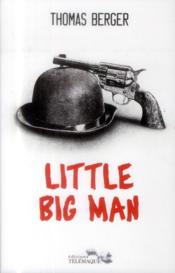 Vente livre :  Little big man  - Thomas Berger