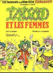 Iznogoud Et Les Femmes - Les Aventures Du Grand Vizir Iznogoud - Couverture - Format classique