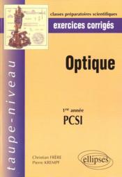 Optique 1re Annee Pcsi Exercices Corriges - Couverture - Format classique
