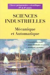 Sciences Industrielles Mecanique & Automatique Classes Preparatoires Scientifiques 1re & 2e Annee - Intérieur - Format classique