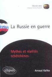La Russie En Guerre Mythes Et Realites Tchetchenes - Intérieur - Format classique